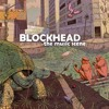 (The Music Scene) Blockhead - Tricky Turtle