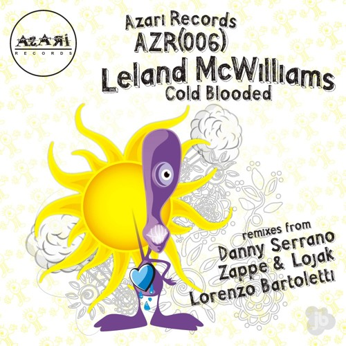 Leland Mcwilliams - Cold Blooded (Danny Serrano Remix)