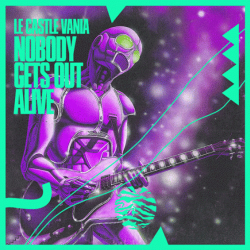 Le Castle Vania - Nobody Gets Out Alive (Noisia Remix)