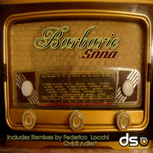 Snna_BARBARIE_Federico Locchi Remix