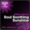 Helen Garcia - Soul Soothing Sunshine (Ibiza Terrace Mix) [44th & Filth]