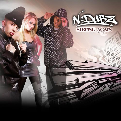 N-Dubz - Strong Again