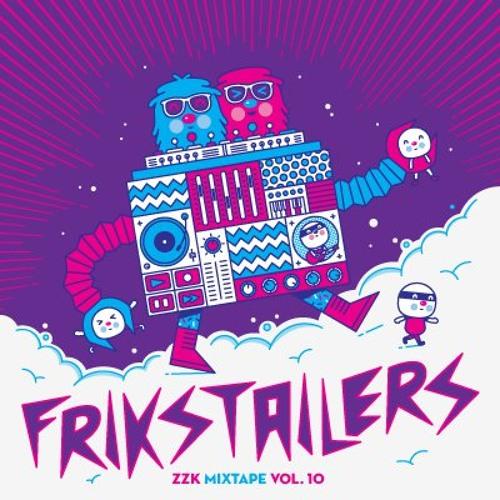 Frikstailers - ZZK Mixtape Vol. 10