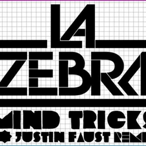 LaZebra - Mind Tricks (Justin Faust Remix)