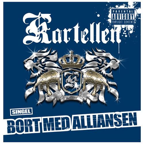 Kartellen - Bort Med Alliansen (Prod. Mack Beats)