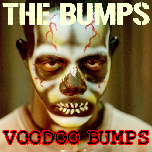Voodoo Bumps (Now with DL!)