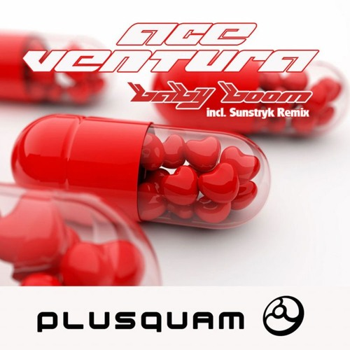 Ace Ventura - Baby Boom (Sunstryk Remix) (Plusquam Records)