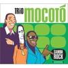 Trio Mocoto - Pensando Nela (Samba Rock - 2002)