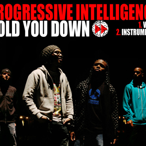 Progressive Intelligence - Hold You Down (co-produced and mixed by avi)