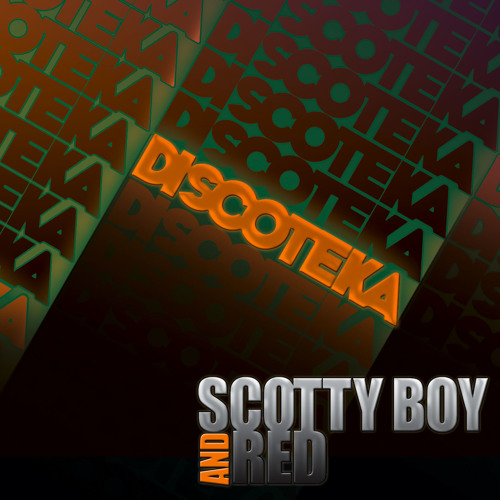 Discoteka (2010) - Scotty Boy & Red, Starkillers