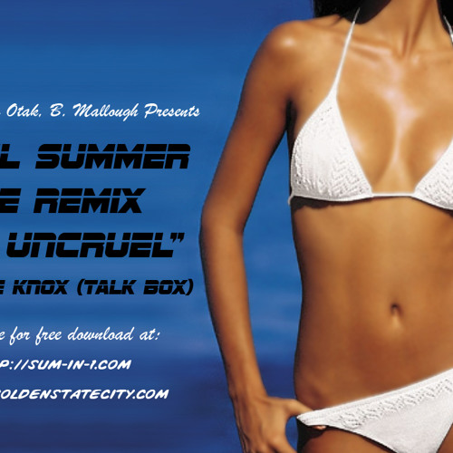 "Cruel Summer Remix ""The Uncruel"""