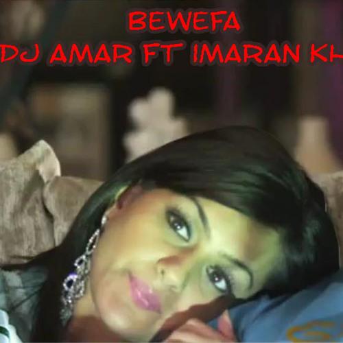 Imran Khan - Bewafa (DJ Amar's Tecky Mix)