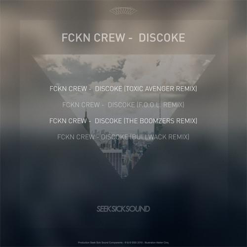 FCKN crew - DISCOKE (Bullwack Remix)