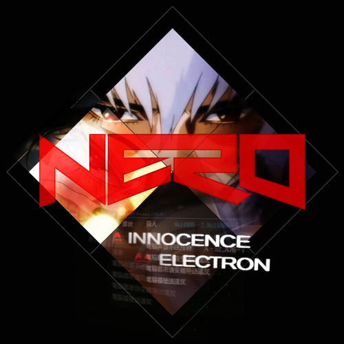 NERO - Innocence (Krisp & Skitch Breaks Edit)