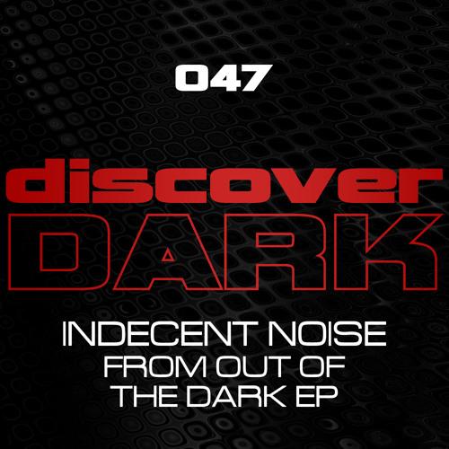Indecent Noise - Acid Rampage [Discover Dark]