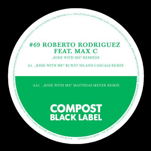 Roberto Rodriguez - Ride With Me (Matthias Meyer Remix) / Teaser