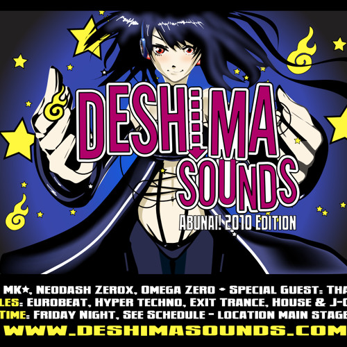 Deshima Sounds Abunai! 2010 Edition - MK☆'s Groovy Side