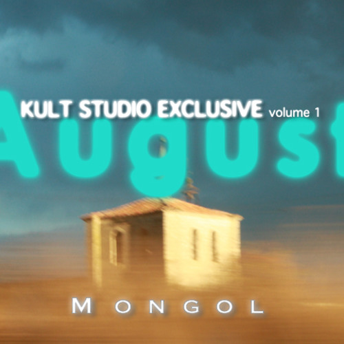 "Kult Studio Exclusive -""AUGUST"" BY MONGOL"