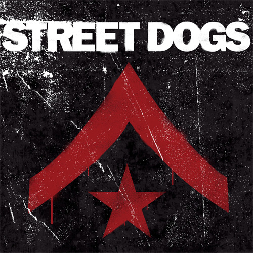 Street Dogs - Up The Union