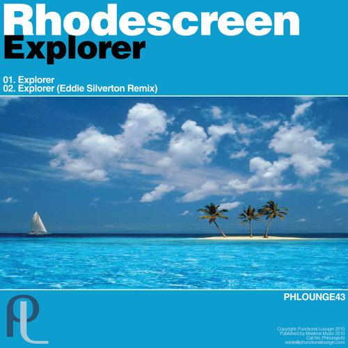 Rhodescreen - Explorer - Eddie Silverton Remix