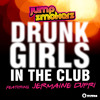 Jump Smokers - Drunk Girls in the Club (feat. Jermaine Dupri) - Extended Mix