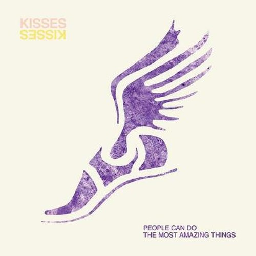 Kisses – People Can Do The Most Amazing Things (Sun Airway Remix)