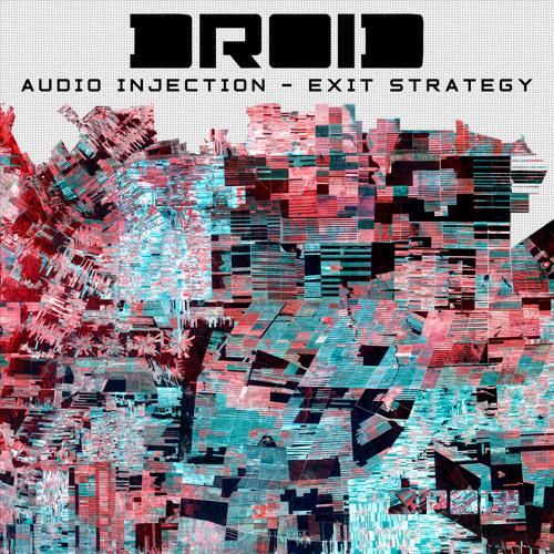 Audio Injection - Exit Strategy (Luis Flores Remix)