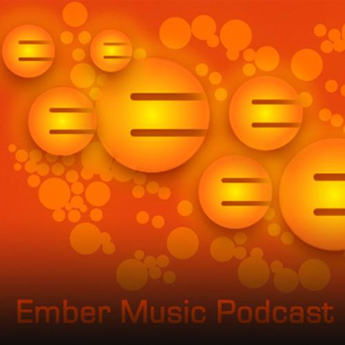 Ember Music Podcast 001