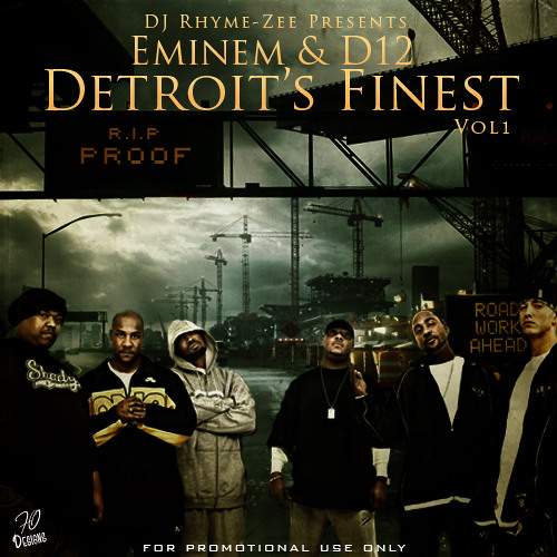 "[DJ Rhyme-Z, EMINEM & D12 off the MIXTAPE ""DETROITS FINEST"" the Track ""SOLDIER"" (exclusive)"