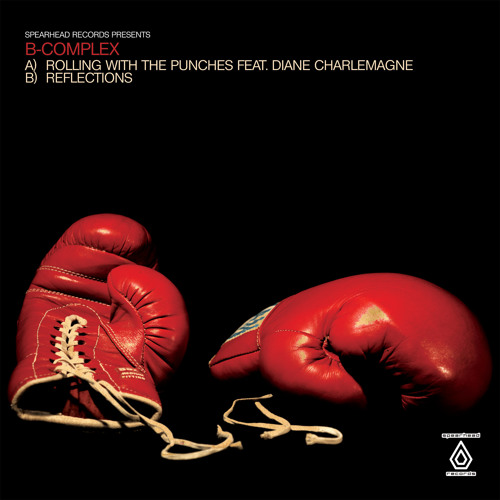 B-Complex - Rolling With The Punches feat. Diane Charlemagne - Spearhead Records