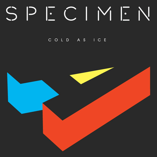 Specimen A - Cold As Ice [Free Download]