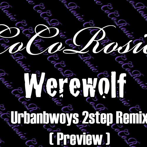 Cocorosie - Werewolf (Urbanbwoy 2step Remix)