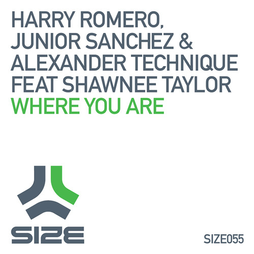HARRY ROMERO, JUNIOR SANCHEZ & ALEXANDER TECHNIQUE feat. SHAWNEE TAYLOR - WHERE YOU ARE