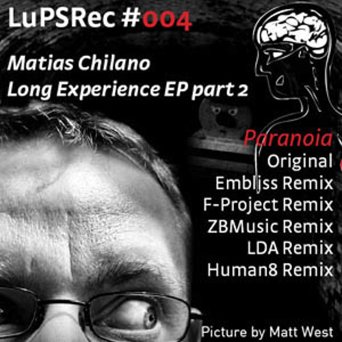 Matias Chilano - Paranoia (Embliss 'Soak in the Moment' remix) - LuPS