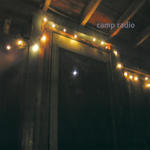 CAMP RADIO- Cons At The New Moon