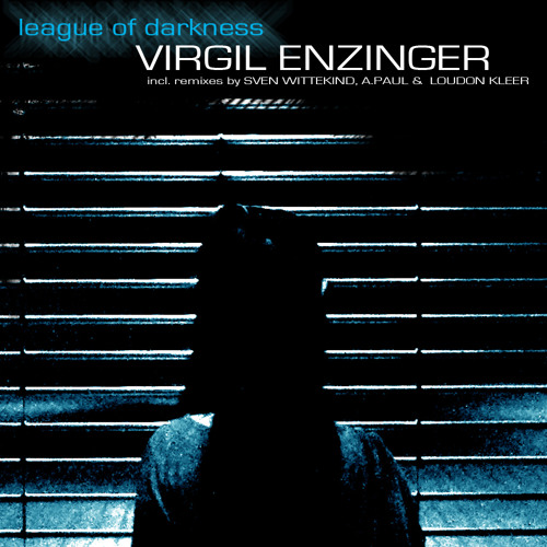 Virgil Enzinger - LEAGUE OF DARKNESS Preview (I.CNTRL 04)
