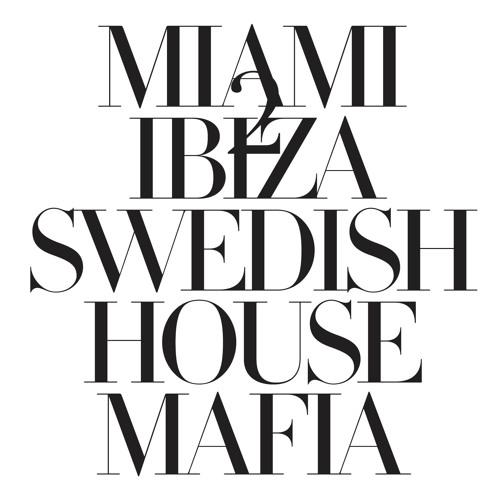 Swedish House Mafia 'Miami 2 Ibiza' [Instrumental]