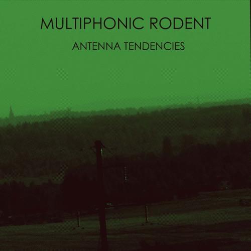 Antenna Tendencies EP