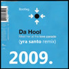 Bootleg. Da Hool - Meet Her At The Love Parade 2009 (Yra Santo Remix)