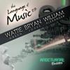 Wattie Green - Language Of Music [sample]