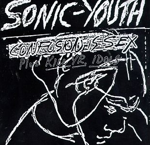 Sonic Youth - Confusion is sex - 06 the world looks red