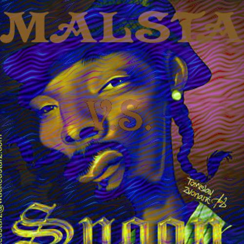 Malsta vs Snoop Dog Col-lab DRIFTER