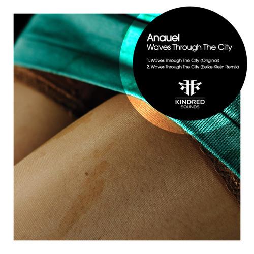 Anauel - Waves Through The City (Original)