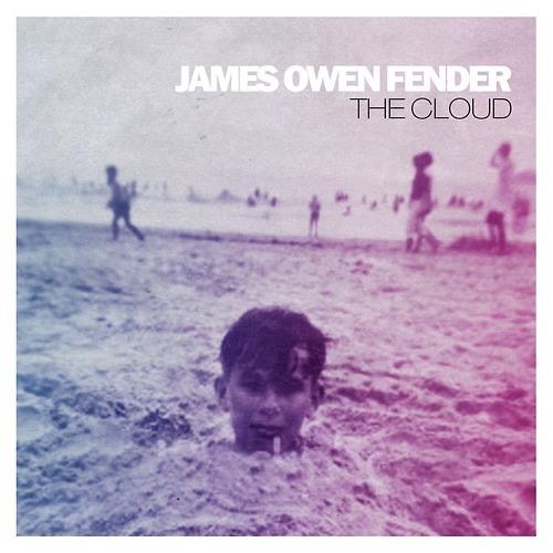James Owen Fender - The Cloud