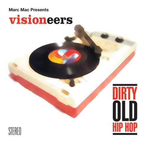 Visioneers - Dirty old bossa nova