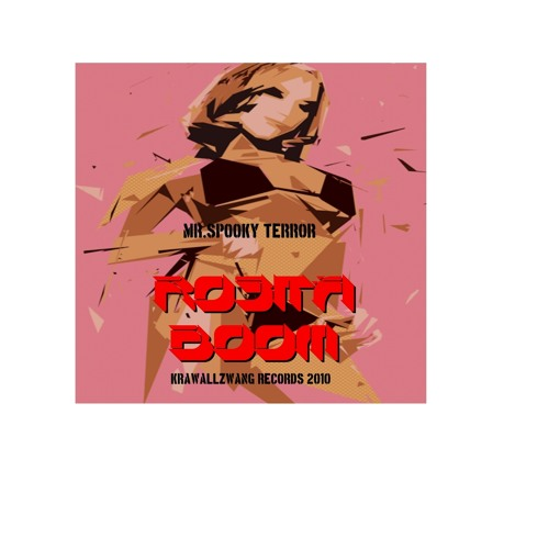 OUT NOW !!!ROSITA BOOM - by MR.SPOOKY TERROR