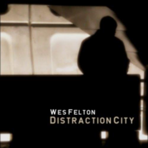 Wes Felton-Yesterday