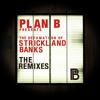 Plan B - Stay Too Long - Pendulum remix