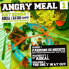 ANGRY MEAL VOLUME 1 - Padroni di niente