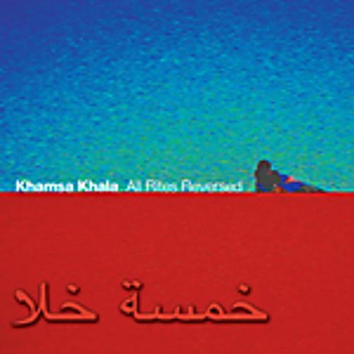 "Khamsa Khala - ""Bahrat"" from All Rights Reversed"